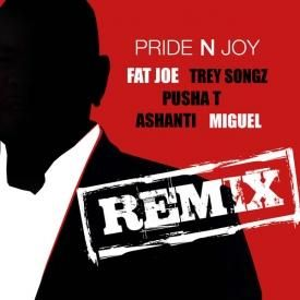 Pride N Joy (Remix) Ft. Trey Songz, Pusha T, Ashanti x Miguel