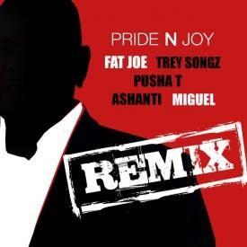 Pride N Joy (Remix) Ft. Trey Songz, Pusha T, Ashanti x Miguel