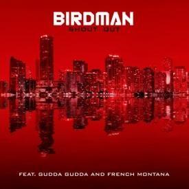 Shoutout Ft. French Montana & Gudda Gudda (Prod by Young Chop)
