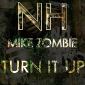 Turn It Up (Prod by Mike Zombie)