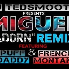 Adorn (Remix) Ft. Diddy & French Montana (DJ Ted Smooth Mix)