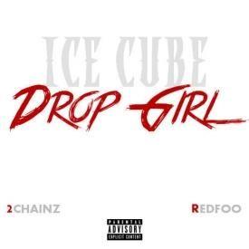 Drop Girl (feat. 2 Chainz & Redfoo)