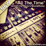 HHS1987 - All The Time Ft Lil Wayne & Natasha Mosley Cover Art