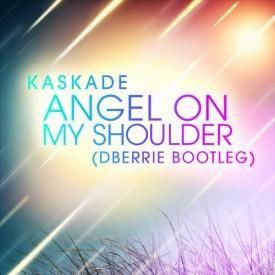 Angel On My Shoulder (dBerrie Bootleg)