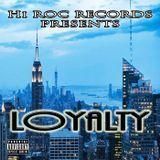 HI ROC RECORDS - LOYALTY Cover Art