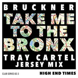 Take You To The Bronx (Tray Cartel Jersey Mix)