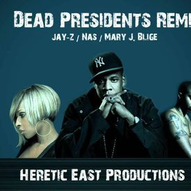Dead Presidents (Heretic East Remix)