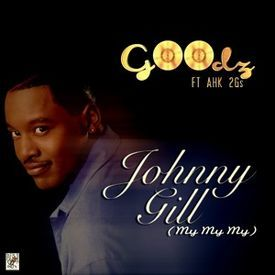 JOHNNY GILL (MY MY MY)