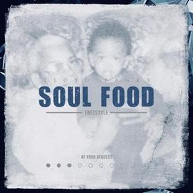 SOUL FOOD FREESTYLE
