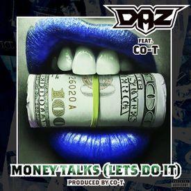 Money Talks (Lets Do It)  (Prod. @Coteezy)