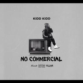 No Commercial (Prod. Ky Miller)
