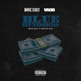 BLUE HUNDREDS (Who Run It Harlem Mix)