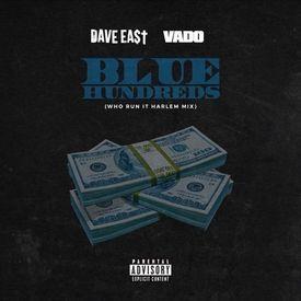 BLUE HUNDREDS (Who Run It Harlem Mix)