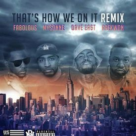 Thats How We On It [REMIX]