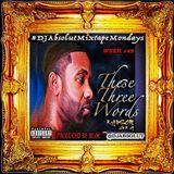 HIGH LVLD - THESE 3 WORDS (#DJABSOLUTMIXTAPEMONDAYS) Cover Art