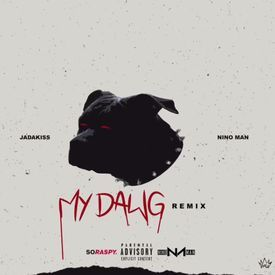MY DAWG (Remix)