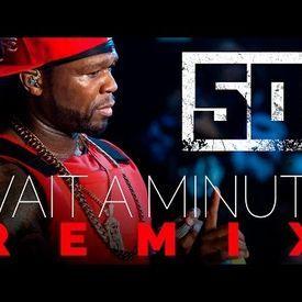 Wait A Minute (REMIX) No Dj