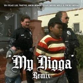 My Nigga feat. Lil Wayne, Meek Mill, Nicki Minaj & Rich Homie Quan (Remix)