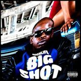 Highlife - BIG SHOT Cover Art