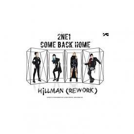 2NE1 - Come Back Home (Hillman Remake)