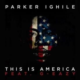 This Is America Feat. G-Eazy