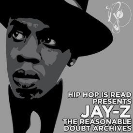 Perfect Hip Hop Is Read The Reasonable Doubt Archives (Discs 7 U0026 8)