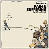 Hip Hop N More - For Your Pain & Suffering Cover Art