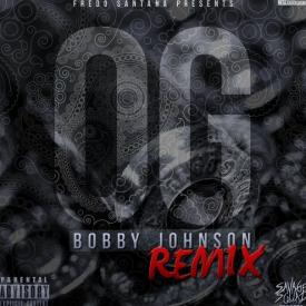 OG Bobby Johnson (Remix)