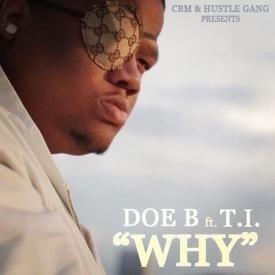 Why (ft. T.I.)