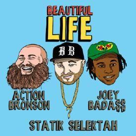 Beautiful Life (Feat. Action Bronson & Joey Bada$$)