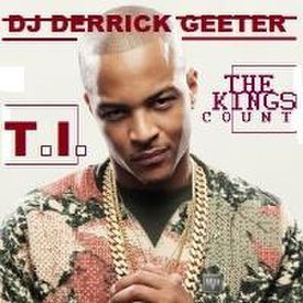 T.I. Feat PSC - Im a King