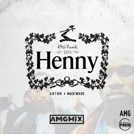 Henny (AMGMix)