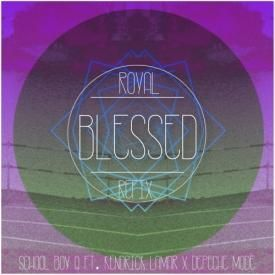Blessed (Royal Refix)
