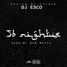 Future & DJ Esco - March Madness