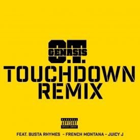Touchdown (Remix) ft. Busta Rhymes, French Montana & Juicy J