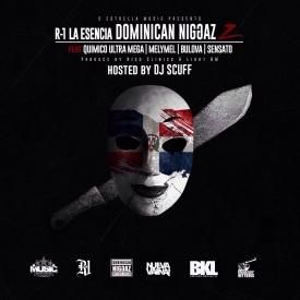Dominican Niggaz 2 (Con Quimico, Melymel, Bulova & Sensato)