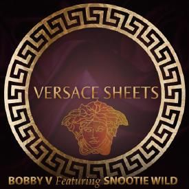 Versace Sheets (Ft. Snootie Wild)