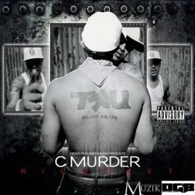C Murder - Now That You're Back