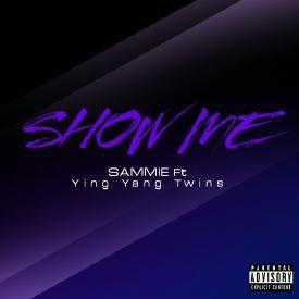 Show Me Feat. Ying Yang Twins
