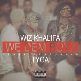 We Dem Boyz (Remix) (Feat. Tyga)