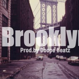 Brooklyn (Prod. By Doope Beatz)