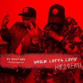 Whole Lotta Lovin' (HIRO Remix)