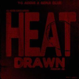 Heat Drawn
