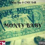 3 Way Tay - Money Baby Cover Art