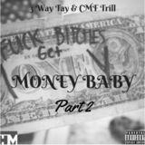 3 Way Tay - Money Baby Pt. 2 Cover Art