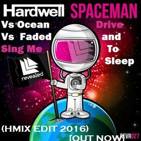 Hardwell Spaceman Vs Ocean Drive Vs Faded and Sing Me To Sleep