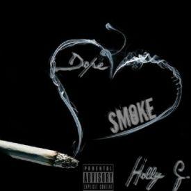 Holly G.- Dope Smoke (O.T. Genasis - Coco Remix)
