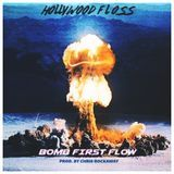 Hollywood FLOSS - Bomb First Flow Cover Art
