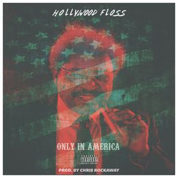 Hollywood FLOSS - OIA (Produced by Chris Rockaway) Cover Art