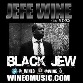 BLACK JEW-CLEAN JEFE WINE